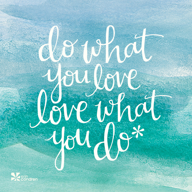 Doing What You Love Quotes: Happy LifePlanner™ Launch Week!